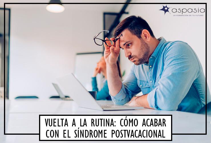 como-acabar-con-el-sindrome-postvacacional