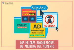 los-mejores-bloqueadores-de-anuncios-del-momento
